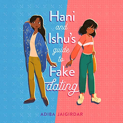 audiobook cover image of Hani and Ishu's Guide to Fake Dating by Adiba Jairgirdar
