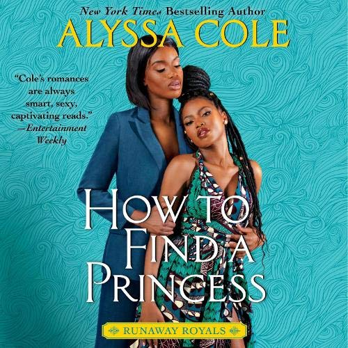 audiobook cover image of How to Find a Princess by Alyssa Cole