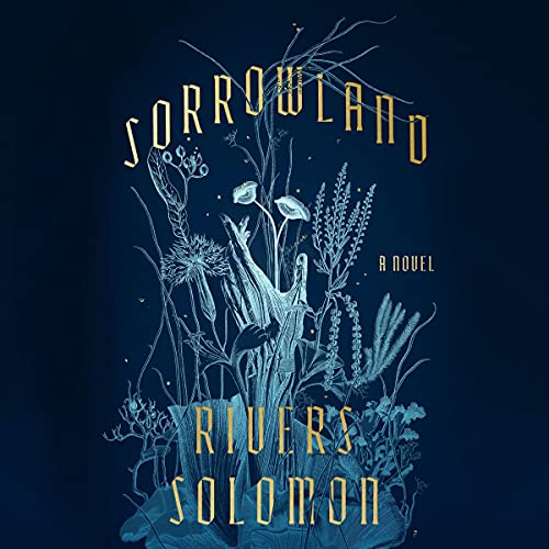 audiobook cover image of Sorrowland by Rivers Solomon