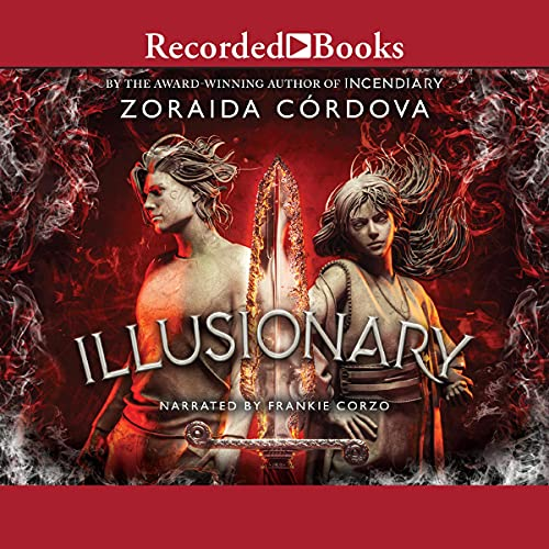audiobook cover image of Illusionary by Zoraida Cordova