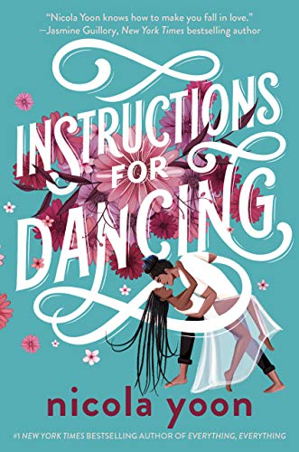 cover of instructions for dancing by nicola yoon