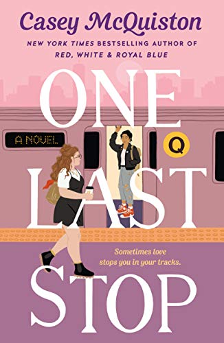 cover of one last stop by casey mcquiston