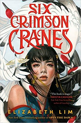 Cover of Six Crimson Cranes by Elizabeth Lim