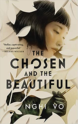 Cover for The Chosen and the Beautiful by Nghi Vo