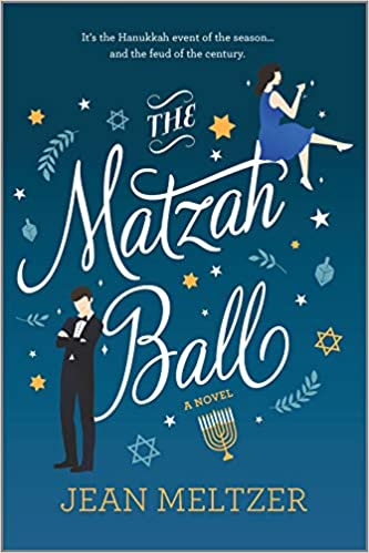 cover of The Matzah Ball by Jean Meltzer, featuring cartoon illustrations of a woman in a blue dress, a man in a tux, and several Hanukkah-themed designs