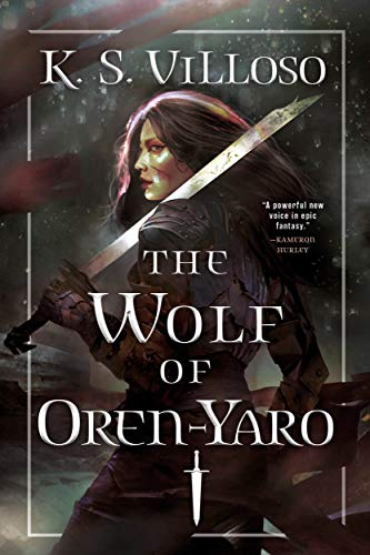 Cover of The Wolf of Oren-Yar by K.S. Villoso