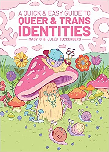 A Quick & Easy Guide to Queer & Trans Identities cover