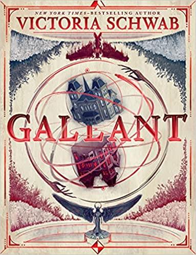 cover of Gallant by Victoria schwab
