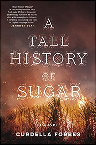 Cover of A Tall History of Sugar by Curdella Forbes