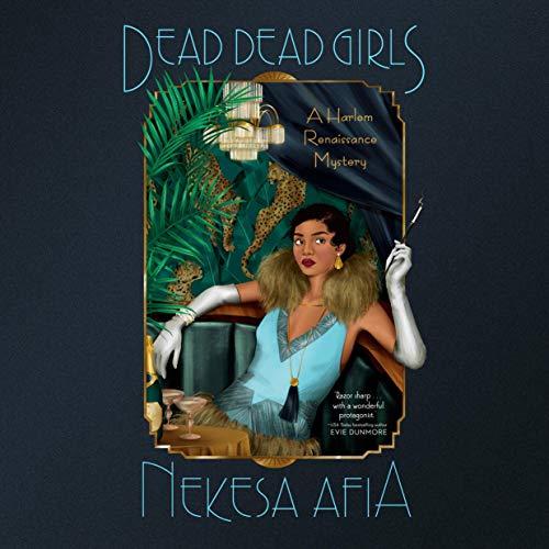 audiobook cover image of Dead Dead Girls by Nekesa Afia
