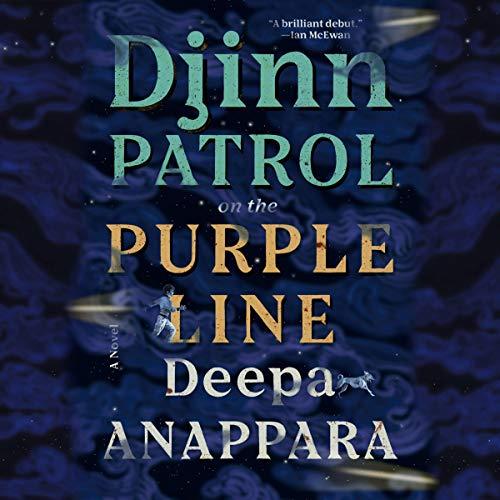 audiobook cover image of Djinn Patrol on the Purple Line by Deepa Anappara