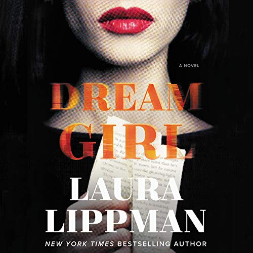 audiobook cover image of Dream Girl by Laura Lippman