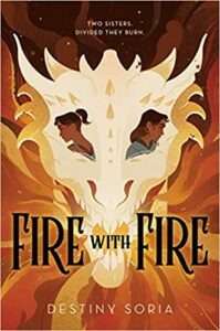 Cover of Fire With Fire by Destiny Soria