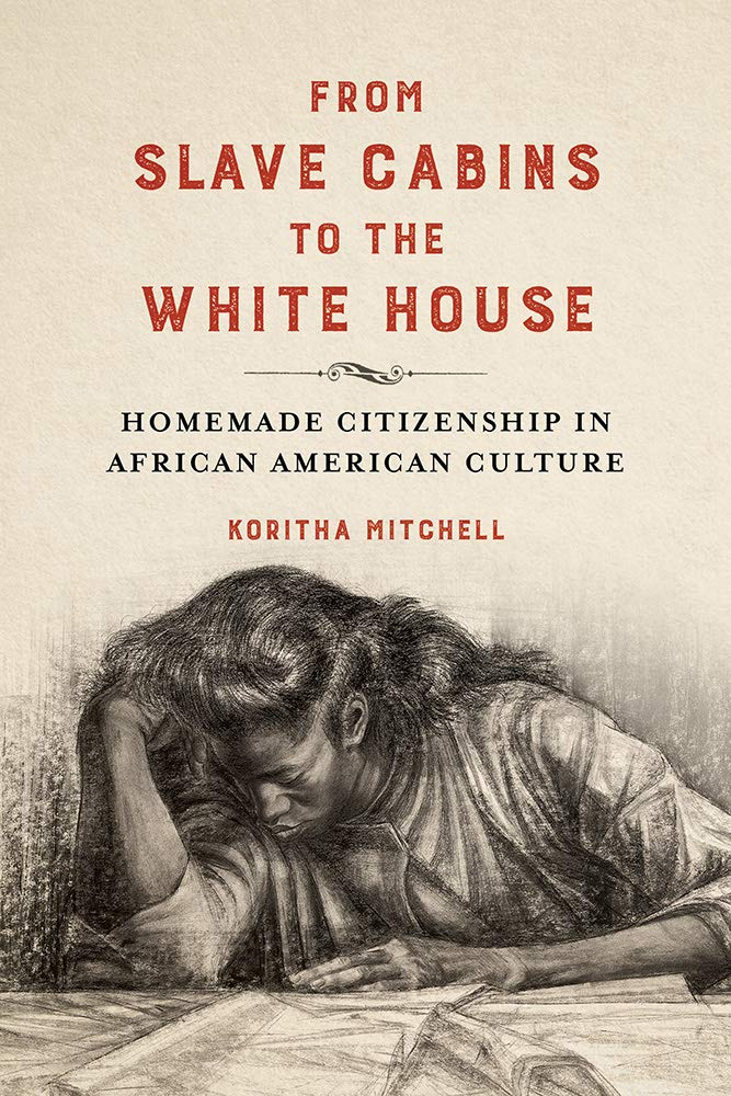 From Slave Cabins to the White House cover