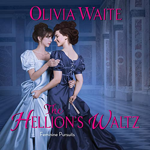 cover image of The Hellion's Waltz by Olivia Waite