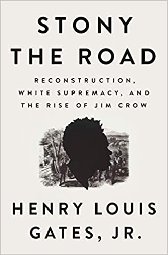 cover image of Stony the Road by Henry Louis Gates Jr.