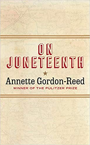 cover image of On Juneteenth by Annette Gordon-Reed