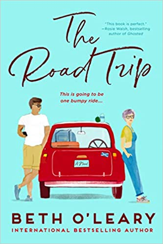 cover image of The Road Trip by Beth O'Leary