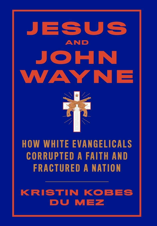 Jesus and John Wayne cover