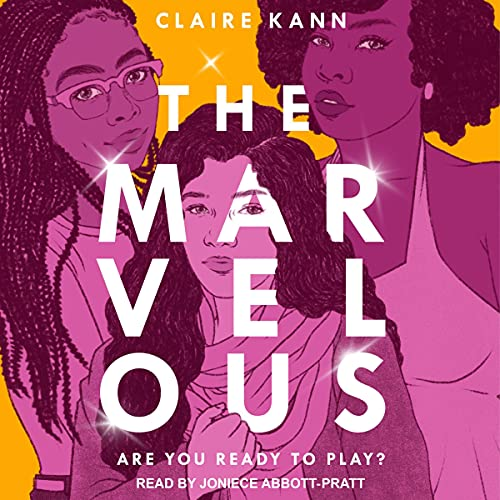 cover image of The Marvelous by Claire Kann
