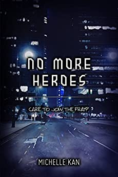 Cover of No More Heroes by Michelle Kan