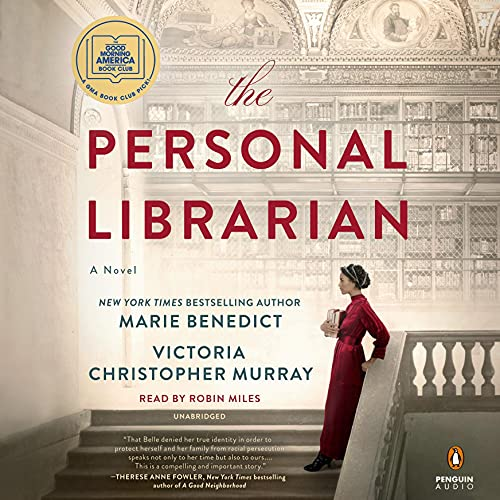 audiobook cover image of The Personal Librarian by Marie Benedict and Victoria Christopher Murray