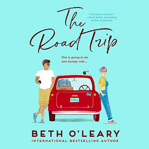 audiobook cover image of The Road Trip by Beth O'Leary