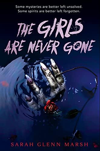 cover of the girls are never gone by sarah glenn marsh
