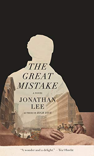 cover of the great mistake by jonathan lee