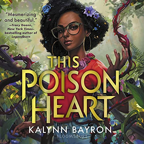 audiobook cover image of This Poison Heart by Kalynn Bayron