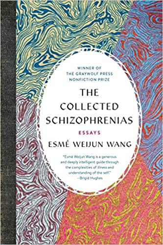 cover image of the collected schizophrenias by Esme Wang
