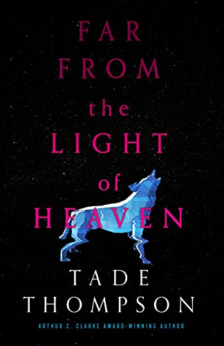 cover of Far from the Light of Heaven by Tade Thompson