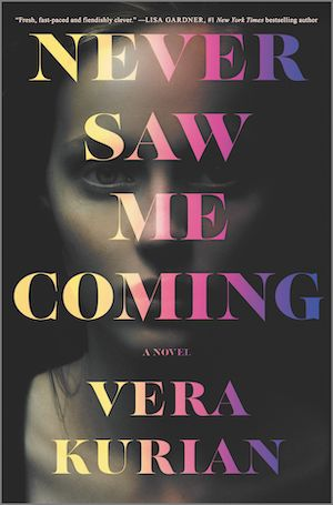 cover image of Never Saw Me Coming by Vera Kurian