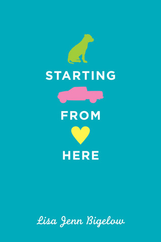 Starting From Here by Lisa Jenn Bigelow cover