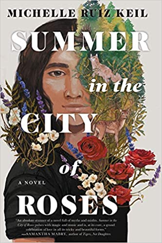 Cover of Summer in the City of Roses by Michelle Ruiz Keil