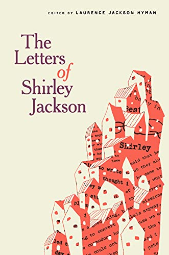 cover of The Letters of Shirley Jackson by Shirley Jackson , Laurence Jackson Hyman