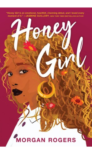 Honey Girl book cover by Morgan Rogers