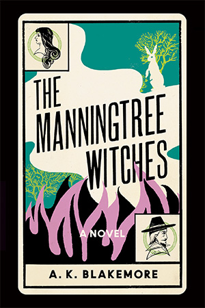 book cover of The Manningtree Witches by A.K. Blakemore