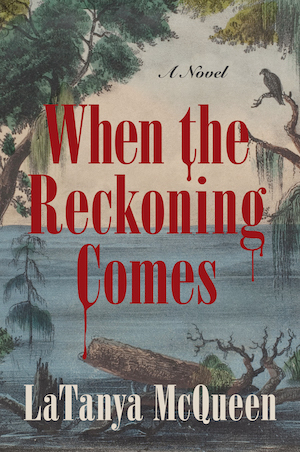book cover of When the Reckoning Comes by LaTanya McQueen
