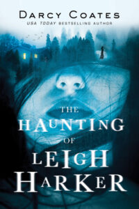 Cover of The Haunting of Leigh Harker by Darcy Coates