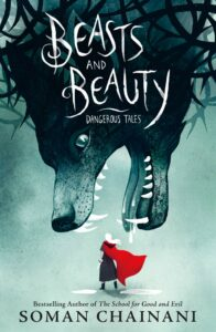Beasts and Beauty by Soman Chainani cover