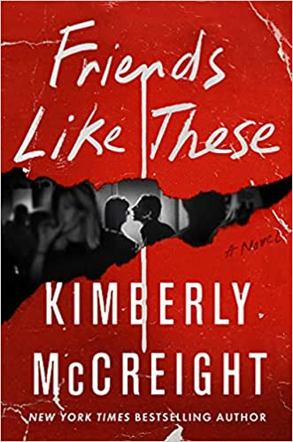 cover of Friends Like These by Kimberly McCreight, red with white font