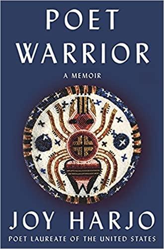 cover of Poet Warrior: A Memoir by Joy Harjo, blue with a native beadwork design