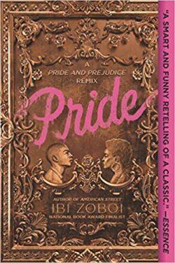 cover image of Pride- A Pride & Prejudice Remix by Ibi Zoboi