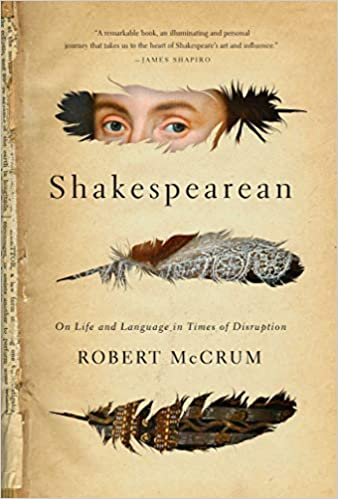 cover of Shakespearean: On Life and Language in Times of Disruption, featuring cutout of shakespeare's eyes in the shape of a feather
