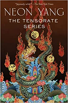 cover of The Tensorate Series by Neon Yang, featuring a dragon and fire surrounded by Chinese symbols