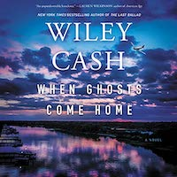 A graphic of the cover of When Ghosts Come Home by Wiley Cash