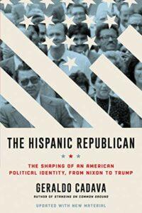 book cover the hispanic republican by geraldo cadava