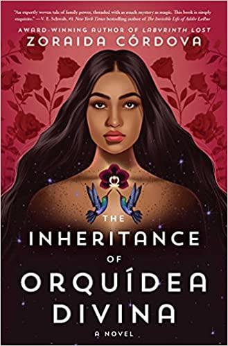 Cover of The Inheritance of Orquídea Divina by Zoraida Córdova