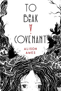 Cover of To Break a Covenant by Alison Ames
